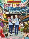 Las Vacaciones De Jesús Y Buda - 2013