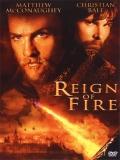 Reign Of Fire (El Reinado Del Fuego) - 2002