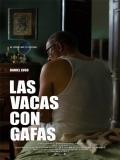 Las Vacas Con Gafas - 2014
