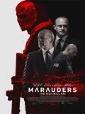 Marauders (Los Conspiradores) - 2016