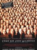 Being John Malkovich (¿Quieres Ser John Malkovich?) - 1999
