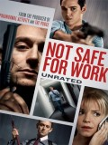 Not Safe For Work (Sin Salida – Trabajo Mortal) - 2014