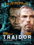 Traitor (Traidor) - 2008