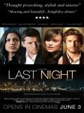 Last Night (La última Noche) - 2010