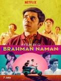 Brahman Naman - 2016