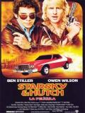 Starsky Y Hutch: La Película - 2004