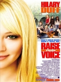 Raise Your Voice (Escucha Mi Voz) - 2004