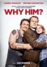 Why Him? (¿Por Qué él?) poster
