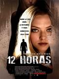 Gone (12 Horas) - 2012