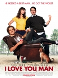 I Love You, Man (Te Quiero, Tío) - 2009
