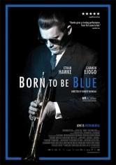 Born To Be Blue: La Historia De Chet Baker (2015)