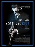 Born To Be Blue: La Historia De Chet Baker - 2015