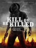 Kill Or Be Killed - 2015
