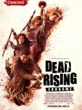 Dead Rising: Endgame - 2016