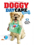 Doggy Daycare: The Movie - 2015