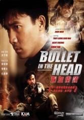 Dip Huet Gaai Tau (Una Bala En La Cabeza) (1990)