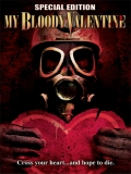 My Bloody Valentine (San Valentín Sangriento 1981) - 1981