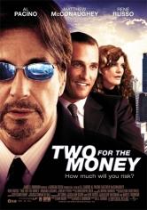 Two For The Money (Dos Por El Dinero) (2005)