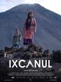 Ixcanul (Ixcanul Volcano) - 2015
