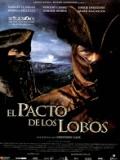 El Pacto De Los Lobos - 2001