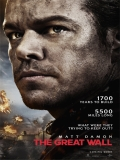 The Great Wall (La Gran Muralla) - 2017