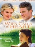 When Calls The Heart (Cuando Habla El Corazón) - 2013