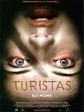 Turistas - 2006