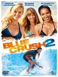 Blue Crush 2 (Olas Salvajes 2) - 2011