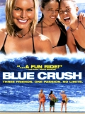 Blue Crush (Olas Salvajes) - 2002