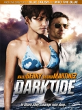 Dark Tide (Aguas Profundas) - 2012