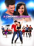 A Cinderella Story: If The Shoe Fits - 2016