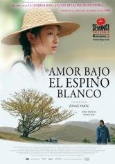 Shan Zha Shu Zhi Lian (Amor Bajo El Espino Blanco) (2010)