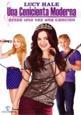 Una Cenicienta Moderna 3: Érase Una Vez Una Canción (2011)