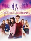 Una Cenicienta Moderna 2 - 2008