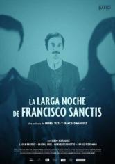 La Larga Noche De Francisco Sanctis (2016)