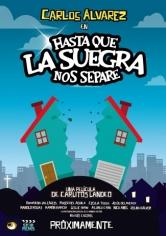 Hasta Que La Suegra Nos Separe (2016)