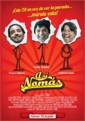 Así Nomás (2016)