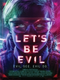 Let's Be Evil - 2016