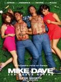 Mike Y Dave: Los Busca Novia - 2016