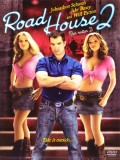 Road House 2: Last Call (El Duro 2) - 2006