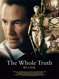 The Whole Truth (El Abogado Del Mal) - 2016
