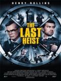 The Last Heist - 2016