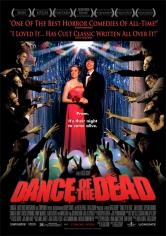 Dance Of The Dead (El Baile De Los Muertos) (2008)