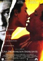 Indecent Proposal (Una Propuesta Indecente) (1993)