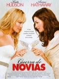 Bride Wars (Guerra De Novias) - 2009