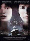 An American Crime (El Encierro) - 2007