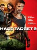 Hard Target 2 (Blanco Humano 2) - 2016