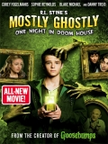Mostly Ghostly 3: One Night In Doom House - 2016