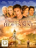 Fishes 'n Loaves: Heaven Sent - 2016