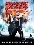 Shark Killer - 2015